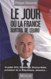 Philippe Simonnot - Le jour ou la France sortira de l'Europe.