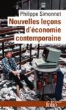 Philippe Simonnot - Nouvelles leçons d'économie contemporaine.