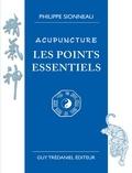 Philippe Sionneau - Acupuncture les points essentiels.