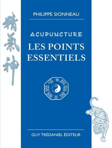 Acupuncture les points essentiels - Format ePub - 9782813216984 - 31,99 €