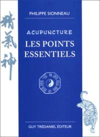 Ebook gratuit à télécharger en pdf Acupuncture  - Les points essentiels par Philippe Sionneau (Litterature Francaise)