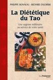 Philippe Sionneau et Richard Zagorski - La diététique du Tao - Une sagesse millénaire au service de voytre santé.