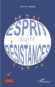 Philippe Soille - Esprit & suite de résistances.