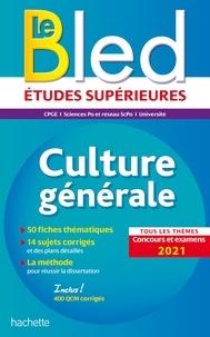 Philippe Solal et Vincent Adoumié - Bled Culture générale, examens et concours 2021.