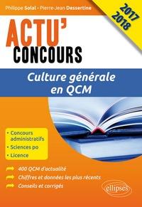Philippe Solal et Pierre-Jean Dessertine - Culture générale en QCM concours.