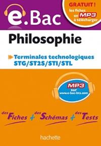 Philippe Solal - Philosophie Tles technologiques STG/ST2S/STI/STL.
