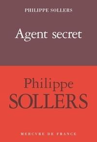Philippe Sollers - Agent secret.