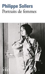 Philippe Sollers - Portraits de femme.