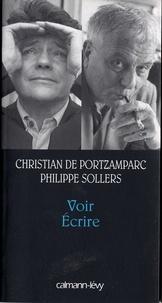 Philippe Sollers et Christian de Portzamparc - Voir Ecrire.