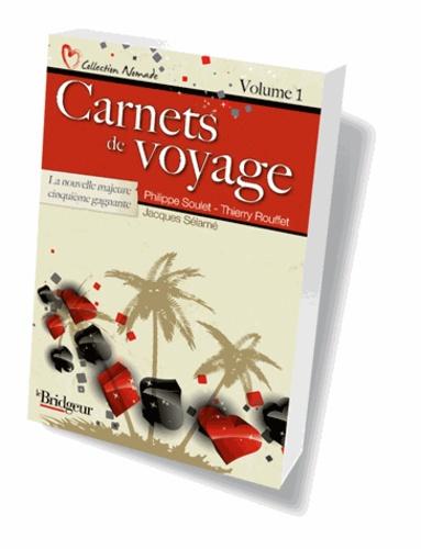 Philippe Soulet et Thierry Rouffet - Carnets de voyage.