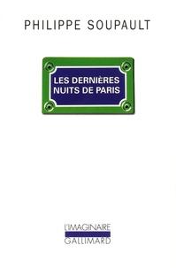 Philippe Soupault - Les dernières nuits de Paris.