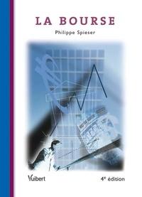 Philippe Spieser - La Bourse.