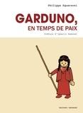 Philippe Squarzoni - Garduno, en temps de paix.