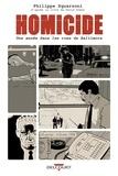 Philippe Squarzoni - Homicide Tome 1 : 18 janvier - 4 février 1988 - Une année dans les rues de Baltimore.