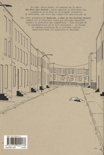 Homicide Tome 1 18 janvier - 4 février 1988. Une année dans les rues de Baltimore
