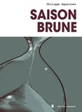 Philippe Squarzoni - Saison brune.