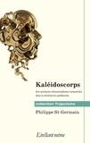 Philippe St-Germain - Kaléidoscorps - Sur quelques métaphores corporelles dans la littérature québécoise.