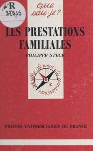 Philippe Steck et Paul Angoulvent - Les prestations familiales.