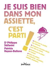 Philippe Stéfanini et Patricia Repon-Bellone - Je suis bien dans mon assiette, c'est parti !.