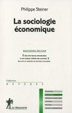 Philippe Steiner - La sociologie économique.