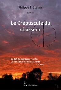 Philippe Steiner - Le crépuscule du chasseur.