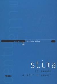 Philippe Stima - Le monde a soif d'amour.
