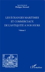 Histoiresdenlire.be Les échanges maritimes et commerciaux de l'Antiquité à nos jours - Volume 1 Image