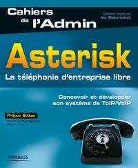 Philippe Sultan - Asterisk - La téléphonie d'entreprise libre.