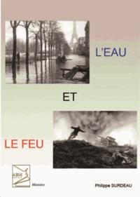 Philippe Surdeau - L'eau et le feu.