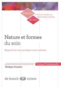 Nature et formes du soin - Regard sur une pratique sous tension.pdf
