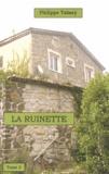 Philippe Tabary - La Ruinette - Tome 2.