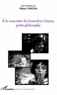 A la rencontre de Geneviève Clancy, poète-philosophe.pdf