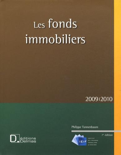 Philippe Tannenbaum - Les fonds immobiliers.