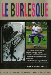 Philippe Tesse - Le Burlesque.