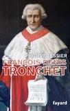 Philippe Tessier - François-Denis Tronchet.