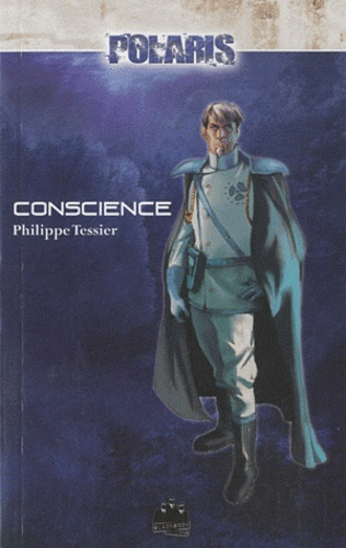 Philippe Tessier - Projet Domination Tome 2 : Conscience.