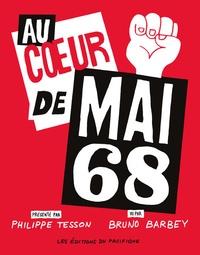 Philippe Tesson et Bruno Barbey - Au coeur de Mai 68.