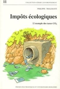 Philippe Thalmann - Impôts écologiques - L'exemple des taxes CO2.