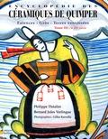 Philippe Théallet et Bernard-Jules Verlingue - Encyclopédie des Céramiques de Quimper - Tome 3, Le XXe siècle.