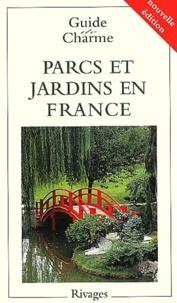 Philippe Thébaud - Parcs et jardins de France.
