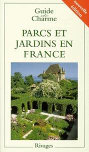 Philippe Thébaud - Parcs et jardins en France - Edition 1999.