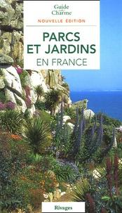 Philippe Thébaud - Parcs et jardins en France.