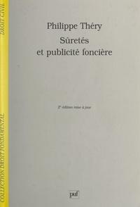 Philippe Théry et Stéphane Rials - Sûretés et publicité foncière.