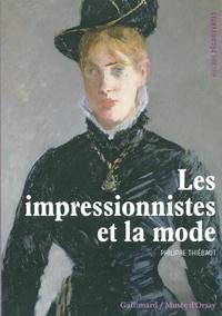 Philippe Thiébaut - Les impressionnistes et la mode.