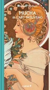Téléchargement gratuit de livres en ligne Mucha et l'art nouveau