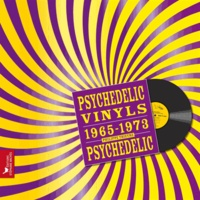 Philippe Thieyre - Psychedelic Vinyls 1965-1973.