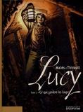 Philippe Thirault et  Malès - Lucy Tome 2 : Ce que gardent les loups.