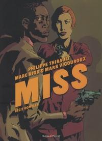 Philippe Thirault et Marc Riou - Miss  : Récit complet.