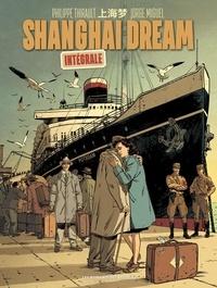 Philippe Thirault et Jorge Miguel - Shanghai Dream Intégrale : .