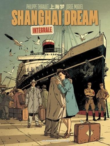 Shanghai Dream Intégrale